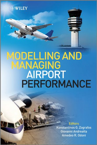 9780470974186: Modelling and Managing Airport Performance (Aerospace Series)