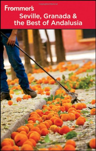 9780470974315: Frommer's Seville, Granada and the Best of Andalusia (Frommer's Complete Guides)