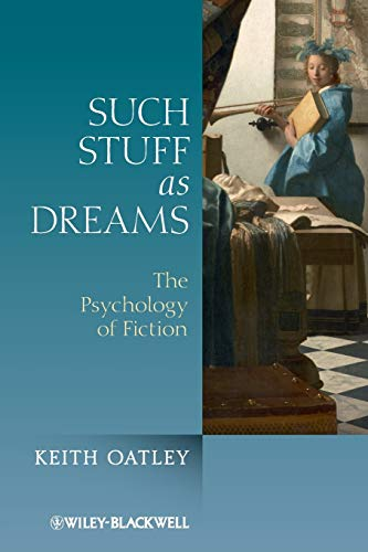 9780470974575: Such Stuff as Dreams: The Psychology of Fiction
