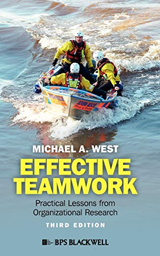 9780470974988: Effective Teamwork: Practical Lessons from Organizational Research