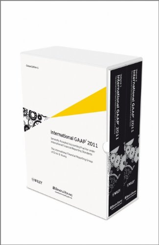 International GAAP 2011: Generally Accepted Accounting Practice: Ernst & Young