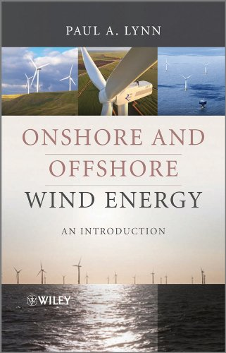 Onshore and Offshore Wind Energy: An Introduction: Lynn, Paul A.