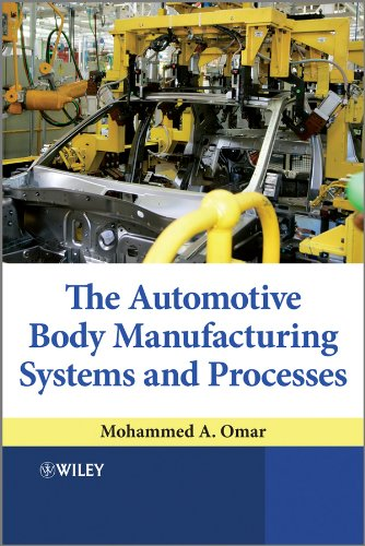 The Automotive Body Manufacturing Systems and Processes: Omar, Mohammed A.