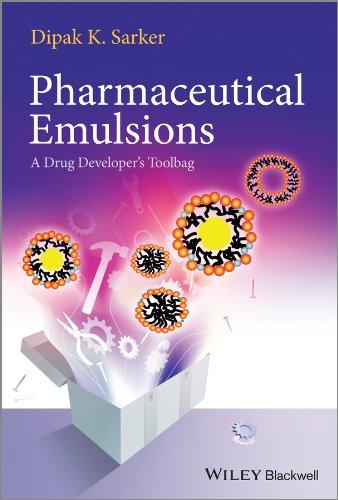9780470976845: Pharmaceutical Emulsions: A Drug Developer's Toolbag