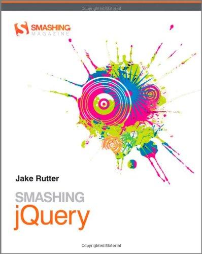 9780470977231: Smashing jQuery