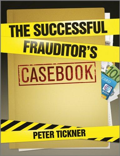 The Successful Frauditor's Casebook: Peter Tickner