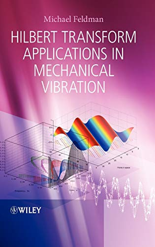9780470978276: Hilbert Transform Applications in Mechanical Vibration
