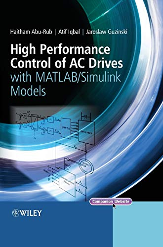 9780470978290: High Performance Control of AC Drives with Matlab / Simulink Models