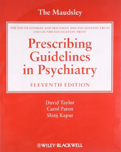9780470979488: The Maudsley Prescribing Guidelines in Psychiatry