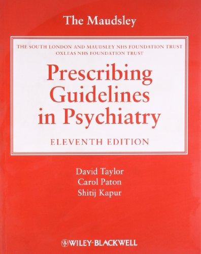 9780470979488: The Maudsley Prescribing Guidelines in Psychiatry