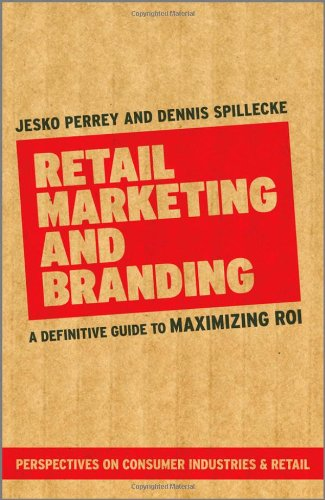 9780470979662: Retail Marketing and Branding: A Definitive Guide to Maximizing Roi