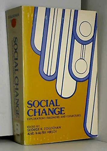 9780470984093: Social Change: Explorations, Diagnoses and Conjectures