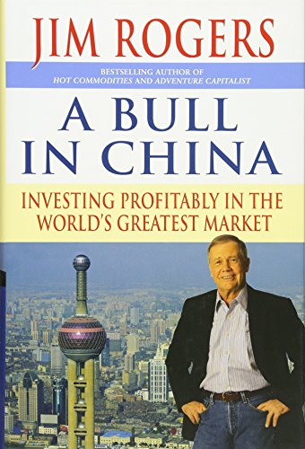 9780470985618: A Bull in China: Investing Profitably in the World's Greatest Market