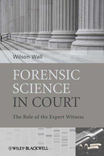 9780470985762: Forensic Science in Court: The Role of the Expert Witness