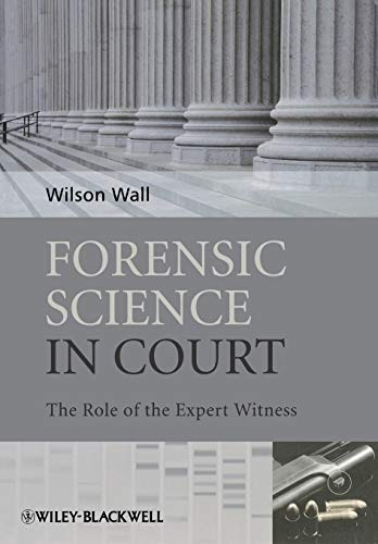 9780470985779: Forensic Science in Court: The Role of the Expert Witness