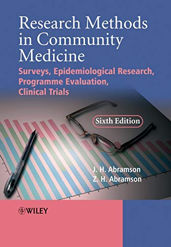 9780470986615: Research Methods in Community Medicine: Surveys, Epidemiological Research, Programme Evaluation, Clinical Trials