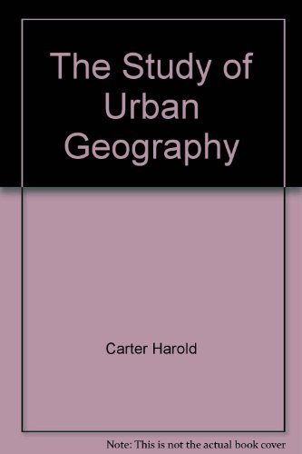 9780470989111: The study of urban geography