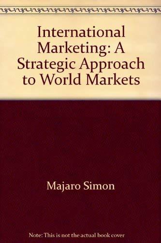 9780470989364: International marketing: A strategic approach to world markets