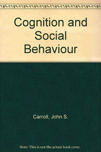 9780470990070: Cognition and Social Behavior