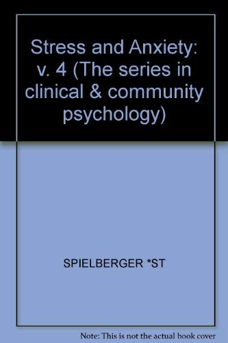 Stress and Anxiety (The series in clinical & community psychology) (0470990163) by C. D. Spielberg; Irwin G. Sarason