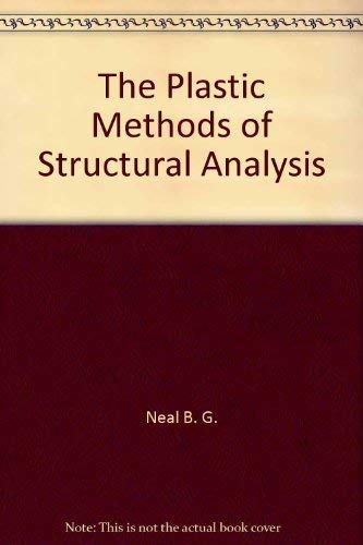 9780470990179: The Plastic Methods of Structural Analysis
