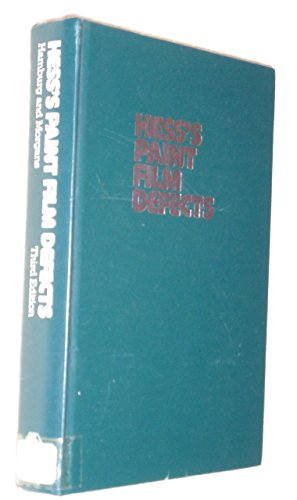 9780470990186: Hess's Paint Film Defects, Their Causes and Cure, 3rd Edition