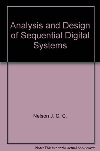 9780470990216: Analysis and design of sequential digital systems