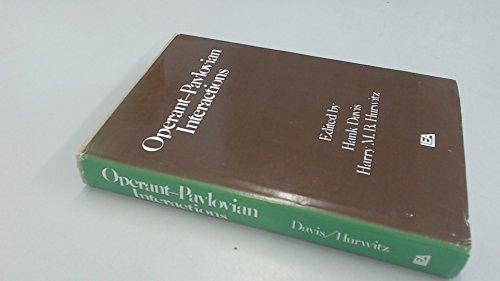 Operant-Pavlovian Interactions: Davis, Hank, Hurwitz, Harry M.B.