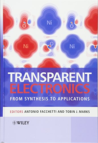 9780470990773: Transparent Electronics: From Synthesis to Applications