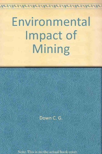9780470990865: Environmental impact of mining