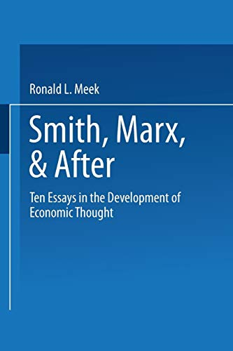 9780470991619: Smith, Marx, & After: Ten Essays in the Development of Economic Thought