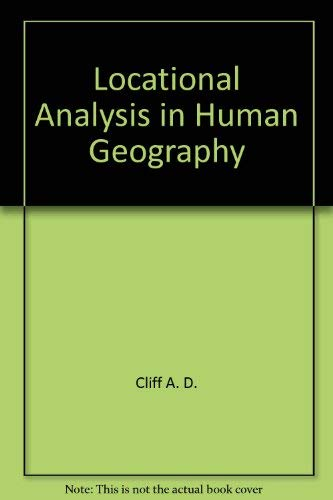 9780470992098: Locational Analysis in Human Geography
