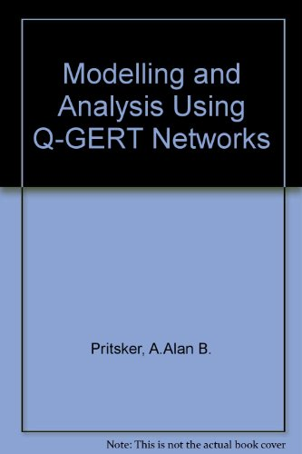 9780470992319: Modelling and Analysis Using Q-GERT Networks