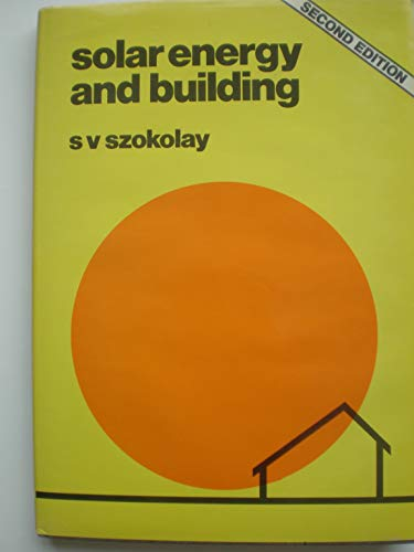 9780470992357: Solar Energy and Building