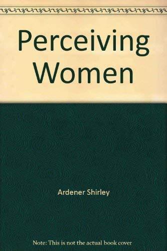 9780470992647: Perceiving Women