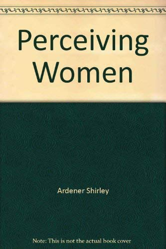 9780470992647: Perceiving Women