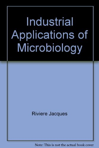 9780470992654: Industrial applications of microbiology