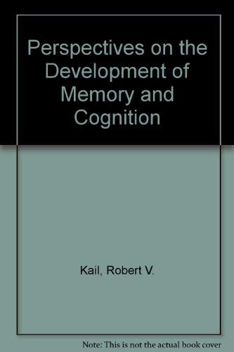 9780470992739: Perspectives on the Development of Memory and Cognition