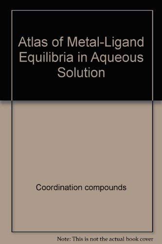 Atlas of Metal-Ligand Equilibria in Aqueous Solution: Kragten, J.