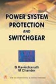 9780470993118: Power system protection and switchgear