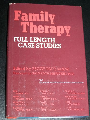 Family Therapy: Full Length Case Studies: Ian Alger M.D.,