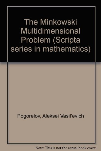 9780470993583: The Minkowski Multidimensional Problem (Scripta series in mathematics)