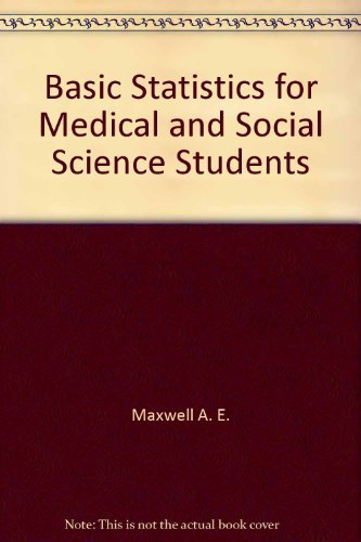 9780470993743: Basic statistics for medical and social science students