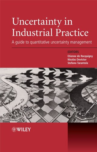 9780470994474: Uncertainty in Industrial Practice: A Guide to Quantitative Uncertainty Management