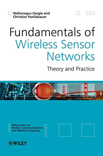 9780470997659: Fundamentals of Wireless Sensor Networks (Wireless Communications and Mobile Computing)