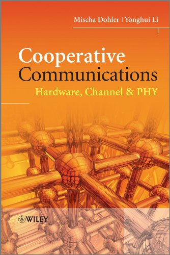 9780470997680: Cooperative Communications: Hardware, Channel & Phy