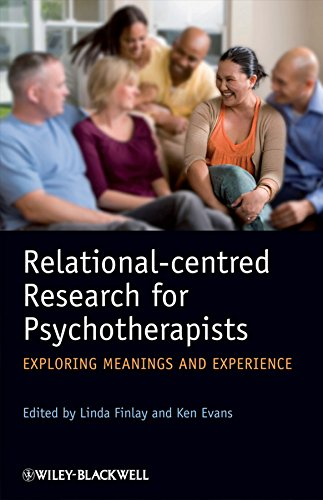 9780470997765: Relational-centred Research for Psychotherapists: Exploring Meanings and Experience