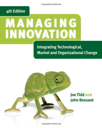 9780470998106: Managing Innovation: Integrating Technological, Market and Organizational Change