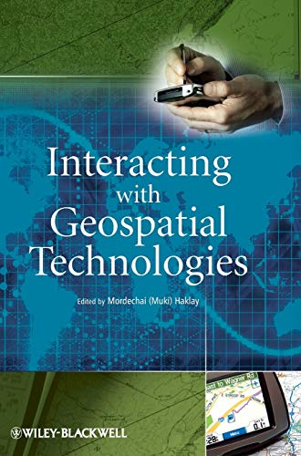 9780470998243: Interacting with Geospatial Technologies