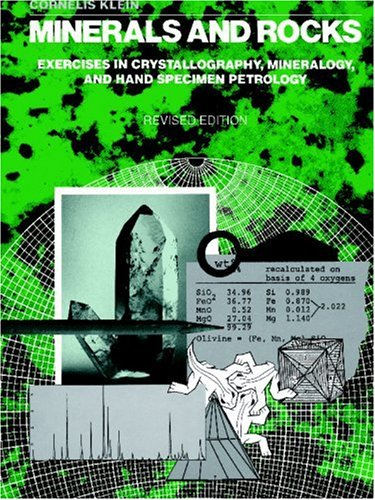 9780471000426: Minerals and Rocks: Exercises in Chrystallography, Mineralogy, and Hand Specimen Petrology: Exercises in Crystallography, Mineralogy and Hand Specimen Petrology